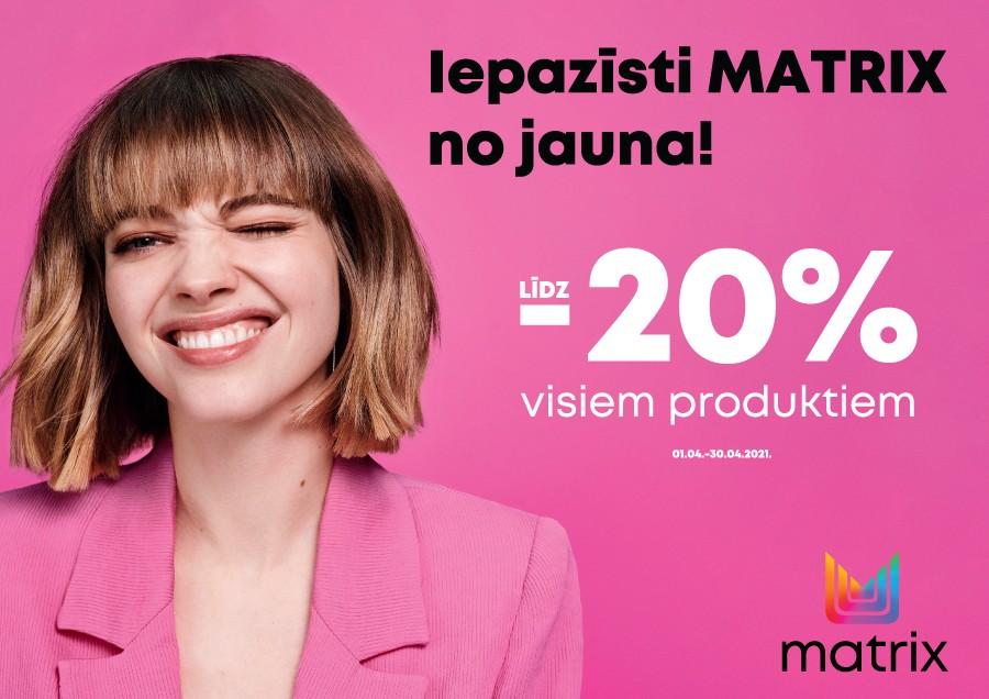 Atlaides uz MATRIX produkciju